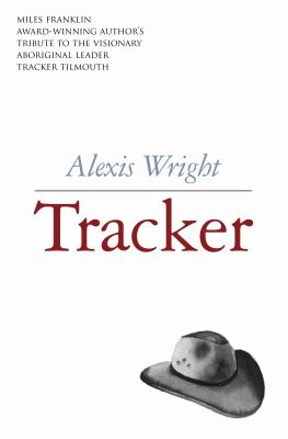 Tracker: Stories of Tracker Tilmouth