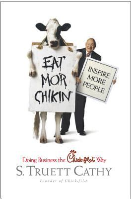 EAT MOR CHIKIN INSPIRE MORE PEOPLE
