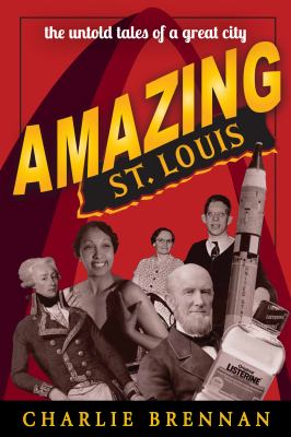 Amazing St. Louis