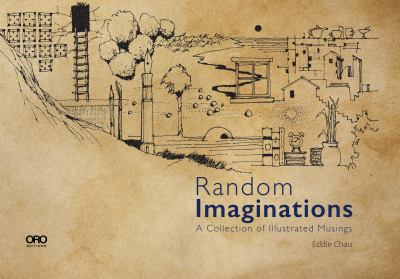 Random imaginations : a collection of illustrated musings