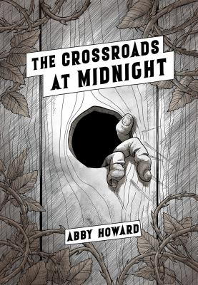 Crossroads at midnight by Howard, Abby (Comic artist), author, illustrator.