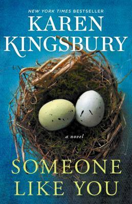 Someone Like You by Karen Kingsbury