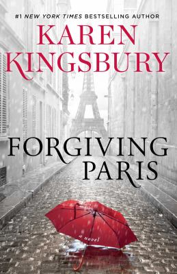 Forgiving Paris / by Kingsbury, Karen.