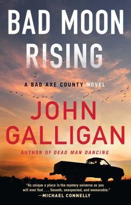 BAD MOON RISING. by GALLIGAN, JOHN.