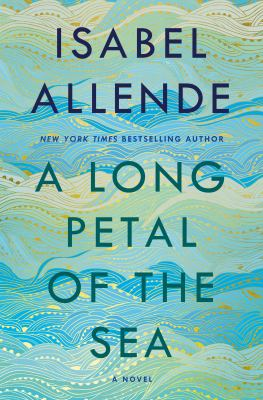 A long petal of the sea : , a novel