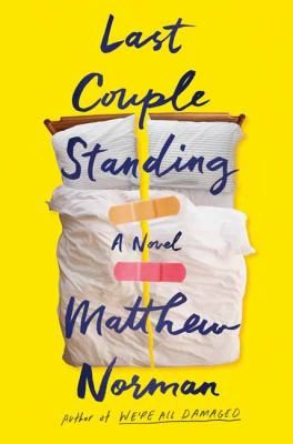 LAST COUPLE STANDING:  , A NOVEL