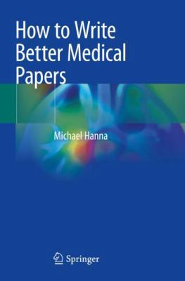 Cover Art of How to Write Better Medical Papers