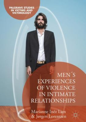 Men's Experiences of Violence in Intimate Relationships book jacket
