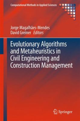 Book Cover: Evolutionary Algorithms and Metaheuristics in Civil Engineering and Construction Management