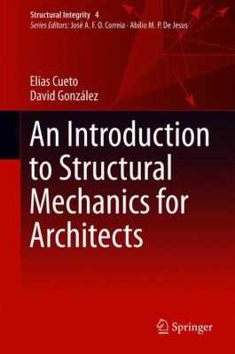 Book Cover: An introduction to structure mechanics for architects