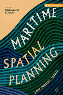 Maritime Spatial Planning past, present, future cover art