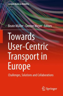 Book Cover: Towards ser-centric transport in Europe: challenges, solutions and collaborations