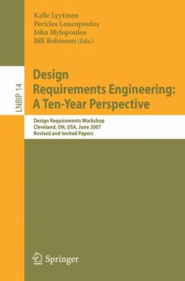 Cover art for Design Requirements Engineering: A Ten-Year Perspective
