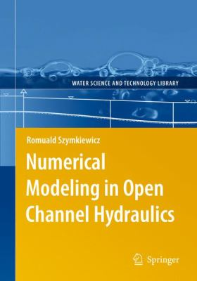 book cover: Numerical Modeling in Open Channel Hydraulics