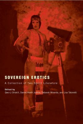 Sovereign Erotics: A Collection of Two-Spirit Literature
