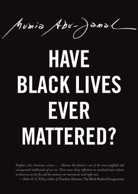 Have Black Lives ever mattered