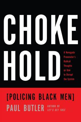Choke Hold Policing Black Men