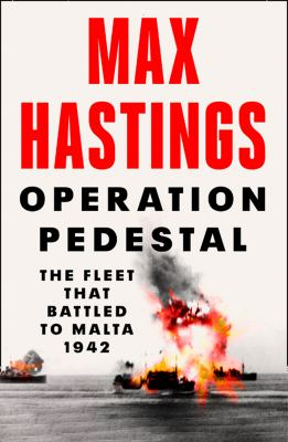 Operation Pedestal : by Hastings, Max.