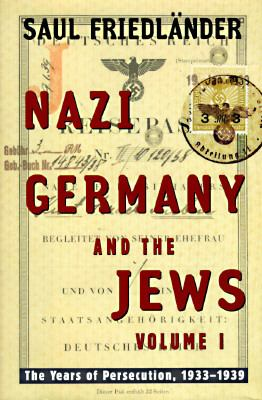 book cover for Nazi Germany and the Jews Volume 1