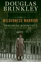 Book cover for Wilderness Warrior by Douglas Brinkley