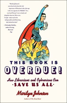 Book cover for This Book Is Overdue by Marilyn Johnson