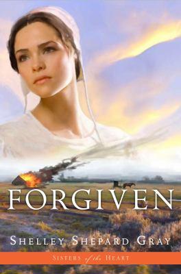Forgiven by Shelley Shepard Gray