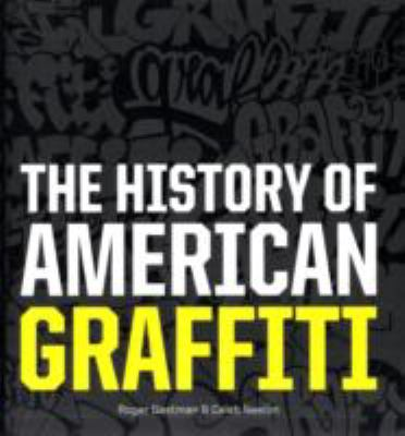The History of American Graffiti Cover Art