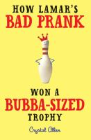 How Lamars bad prank won a Bubba sized trophy