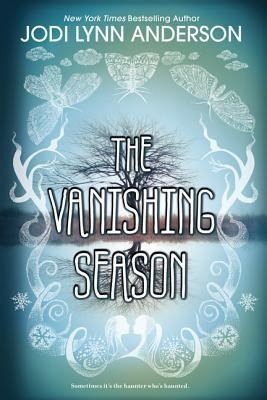 The Vanishing Season by Jodi Lynn Anderson