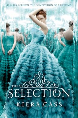The Selection / by Cass, Kiera.