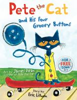 Book cover for Pete the Cat and His Four Groovy Buttons