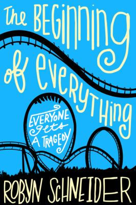 The Beginning of Everything: Everyone Gets a Tragedy