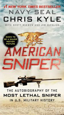 AMERICAN SNIPER by Chris Kyle with Scott McEwen and Jim DeFelice