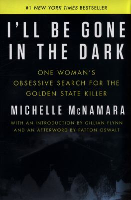 I'll Be Gone in the Dark book jacket