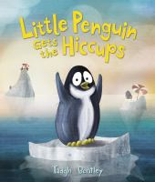 """Little Penguin Gets the Hiccups"" book cover"