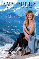 Book cover for On My Own Two Feet by Amy Purdy