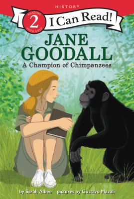 Jane Goodall: A Champion of Chimpanzees
