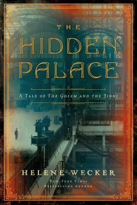 The hidden palace / by Wecker, Helene,