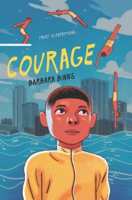 Courage, by Barbara Bings