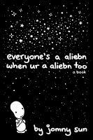 Everyone's a aliebn when ur a aliebn too book cover