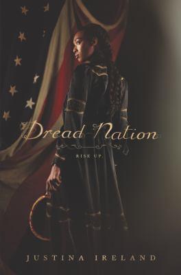 Dread nation : by Ireland, Justina,