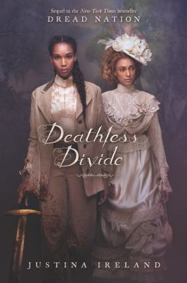 Deathless Divide (Dread Nation #2) book cover