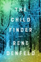 The Child Finder by Rene Denfield (book cover)