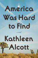 American Was Hard to Find by Kathleen Alcott (book cover)