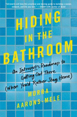 Hiding in the Bathroom: an introvert