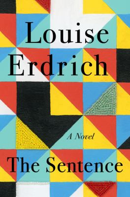 The Sentence by Louise Erdrich