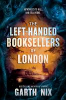 The Left-handed Booksellers Of London by Nix, Garth © 2020 (Added: 9/24/20)