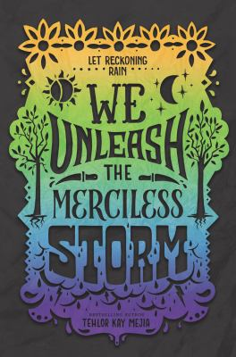 We Unleash the Merciless Storm (We Set the Dark on Fire #2) book cover