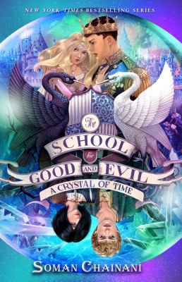 A Crystal of Time (The School for Good and Evil)