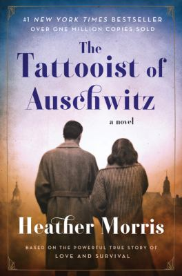 Tattooist of Auschwitz:  A Novel